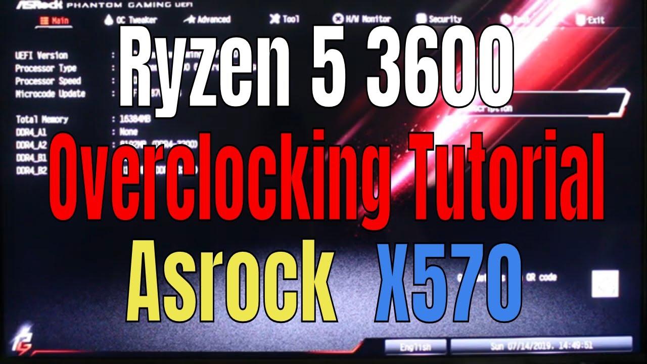 Ryzen 5 3600 Overclock 4 20ghz Tutorial with Asrock X570 Phantom Gaming 4  in 2019