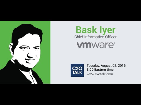 #185: Digital Transformation and the CIO with Bask Iyer, CIO, VMware