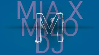 MIA - BAD BUNNY X DRAKE X MILO DJ [FIESTERO MIX]