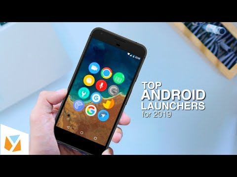 Top Android Launchers For 2019