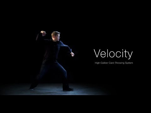 Velocity : Anatomy of a Card Throw - Teaser #1