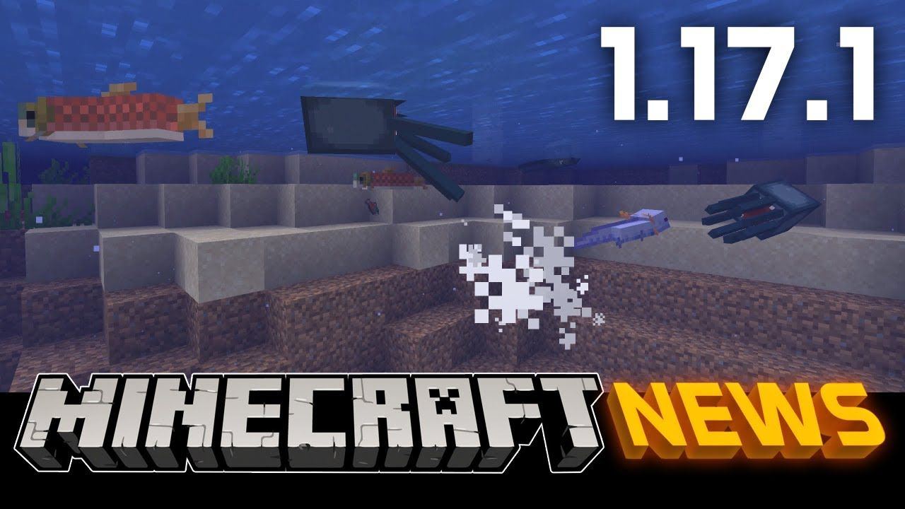 What's New in Minecraft Java Edition 1.17.1?