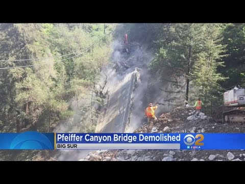 Engineers Bring Down Pfeiffer Canyon Bridge In Big Sur