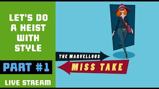 The Marvellous Miss Take [Part 1] We are Fabulous