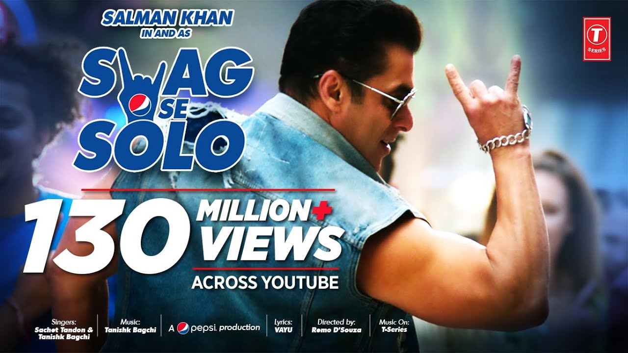 SWAG SE SOLO Song: Salman Khan   Remo D'souza   Sachet Tandon, Tanishk Bagchi Vayu   Bhushan Ku