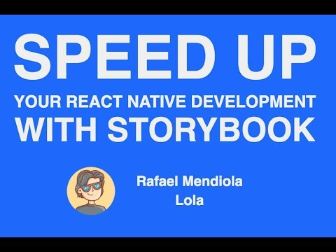 Speed up your React Native Development with Storybook