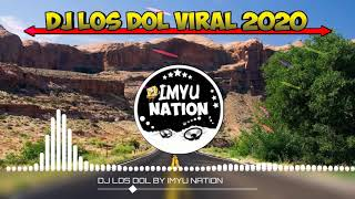 DJ LOS DOL VIRAL!!! 2020