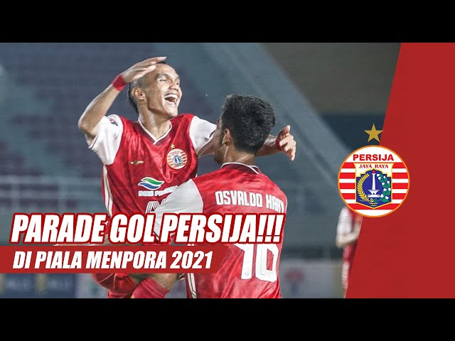 HIGHLIGHT GOL PERSIJA DI PIALA MENPORA 2021 | Road to Champion