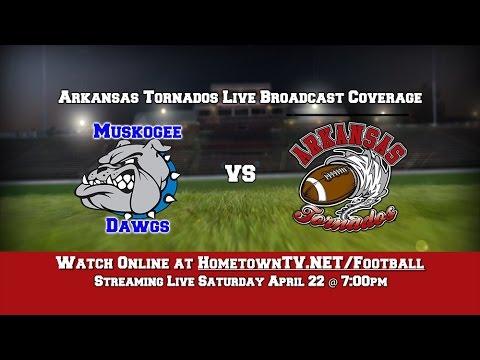 The Arkansas Tornado vs  Muskogee Dawgs (April 22, 2017)