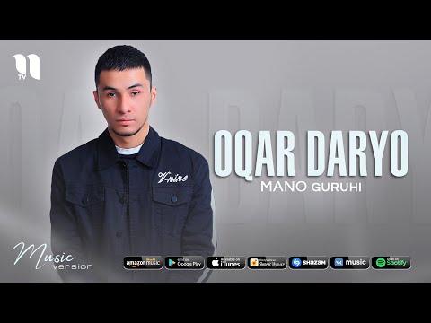 Mano guruhi - Oqar daryo