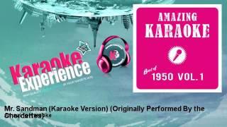 Amazing Karaoke - Mr. Sandman (Karaoke Version) - Originally Performed By the Chordettes