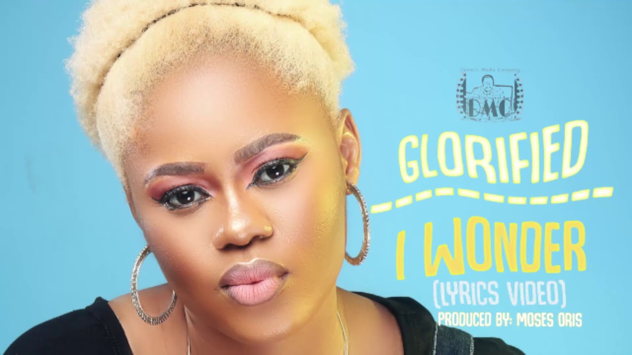 Lyrics Video: I WONDER - Glorified