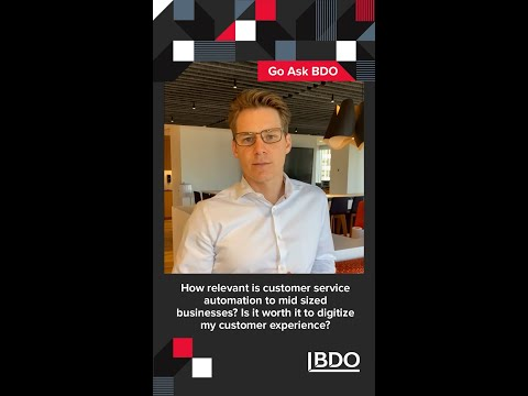 How relevant is customer service automation to mid-sized businesses? | BDO Canada