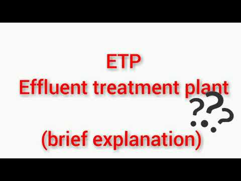 Effluent treatment plant | Brief explanation