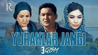 Yuraklar jangi (o'zbek serial) | Юраклар жанги (узбек сериал) 3-qism