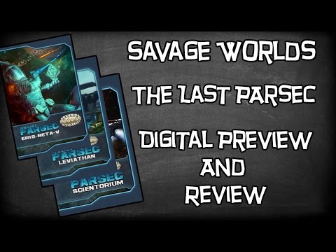 Savage Worlds, The Last Parsec by Pinnacle Entertainment, Physical/Digital Look & Review