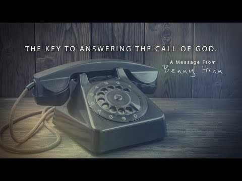 The Key to Answering the Call of God