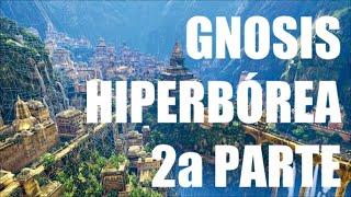 Gnosis Hiperbórea (Segunda Parte) - 31 Días, 31 Programas (31-XII-2014)