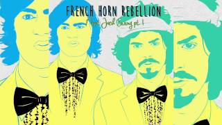 French Horn Rebellion ft Workout & Bebe Panthere - Johnny Smash