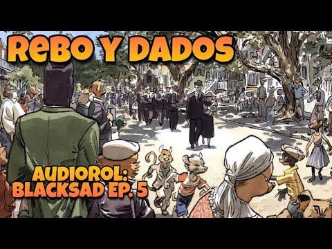Blacksad Ep. 5 (AudioRol)