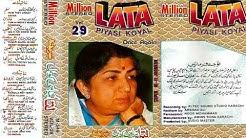 Pyasi Koyal   Lata Ji with Million Jhankar