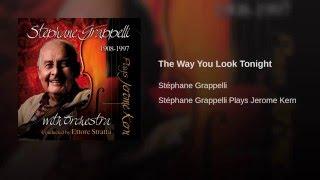 Video The Way You Look Tonight download MP3, 3GP, MP4, WEBM, AVI, FLV November 2017