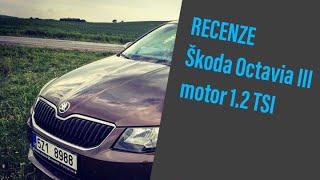 "TEST Škoda Octavia III 1.2TSI 77kW  ""recenze"""