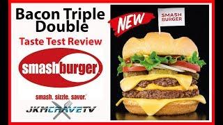 Smashburger Bacon Triple Double Taste Test Review  🍔🍟   JKMCraveTV