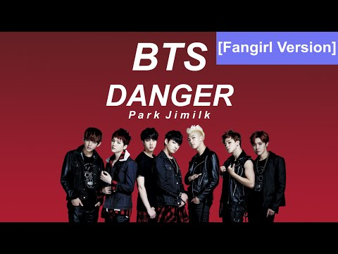 BTS - Danger MV (Fangirl Version)