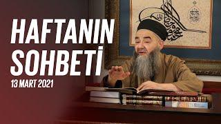 Cübbeli Ahmet Hocaefendi Ile Haftanın Sohbeti 13 Mart 2021