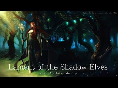 Celtic Elven Music - Lament of The Shadow Elves