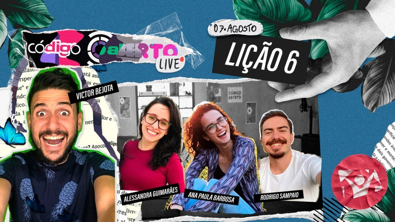 Código Aberto Live - Episódio 6 (Feat. Bejota, Alessandra Guimarães, Rodrigo Sampaio e Ana Paula)
