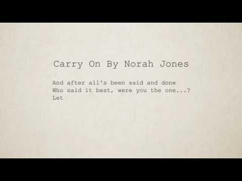 Norah Jones - Carry On(Lyrics)(Full Version)