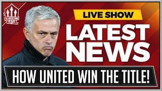 How Jose Mourinho's Manchester United Can Win The Premier League 2018/19