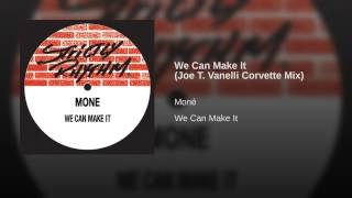 We Can Make It (Joe T. Vanelli Corvette Mix)