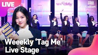 Gambar cover [LIVE] 위클리(Weeekly) 'Tag Me'(@Me) Showcase Stage 쇼케이스 무대 (이수진, 먼데이, 지한, 신지윤, 박소은, 조아, 이재희) [통통TV]