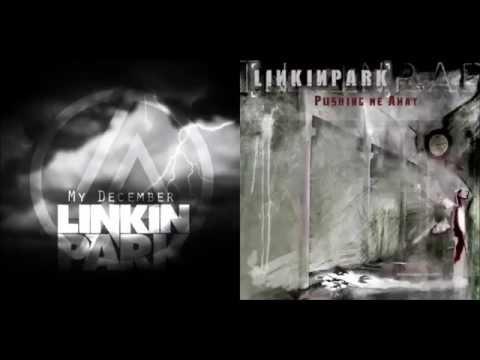 Linkin Park  My DecemberPushing Me Away Mashup +Download Link