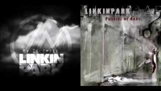 Linkin Park - My December/Pushing Me Away Mash-up [+Download Link]