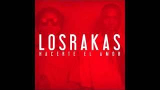 """Los Rakas - """"Hacerte El Amor"""" ft Xavier"""