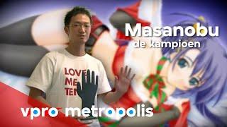 World Champion Masturbation in Japan - vpro Metropolis
