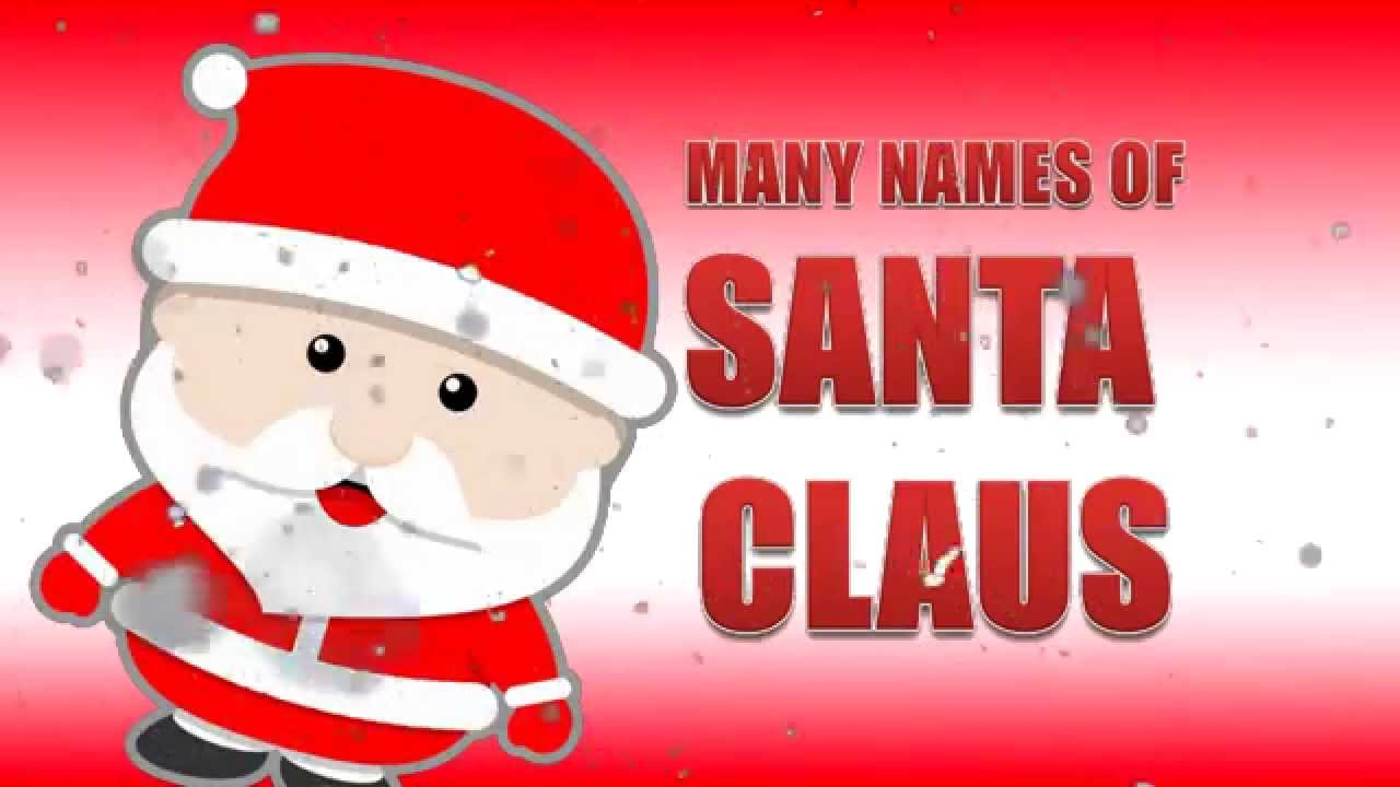 Santa Claus(Christmas Around the World) Christmas Videos for ...