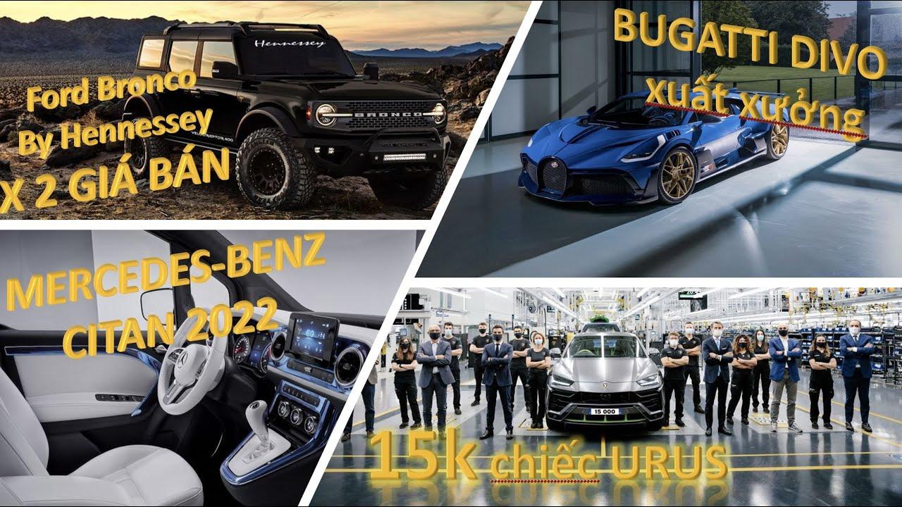 Mercedes Citan 2022 sắp ra mắt, Urus bán được 15k chiếc, chiếc  Bugatti Divo cuối cùng xuất xưởng...