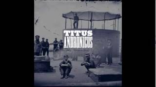 Watch Titus Andronicus To Old Friends And New video
