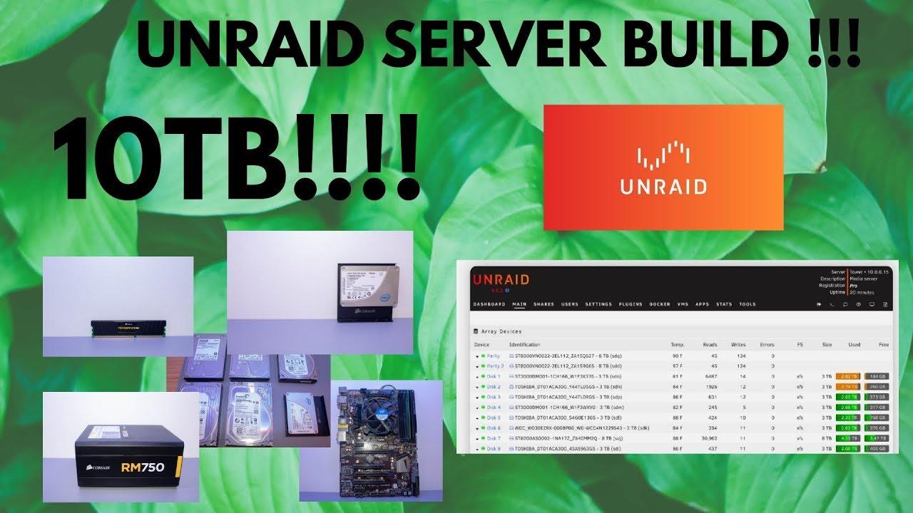 10TB UNRAID Server Build