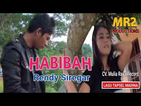 HABIBAH - Lagu Tapsel - RENDY L SIREGAR