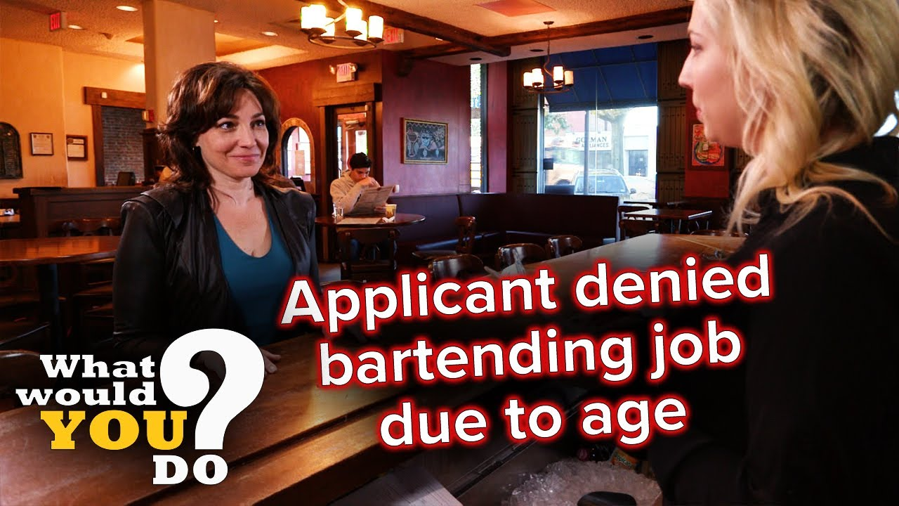 Applicant denied bartending job due to age   WWYD