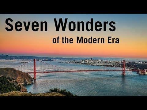 Seven Wonders of the Modern Era