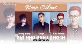 Giá Như Anh Lặng Im - OnlyC, Lou Hoàng, Quang Hùng (Acoustic Cover)