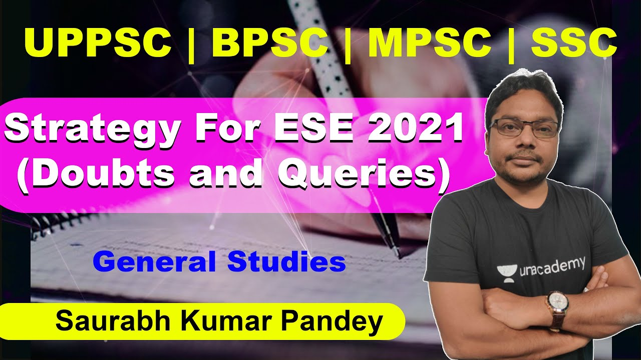 Download Strategy For ESE 2021 (Doubts and Queries) | General Studies | Saurabh Kumar Pandey