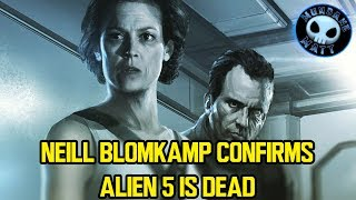 Neill Blomkamp confirms ALIEN 5 is dead